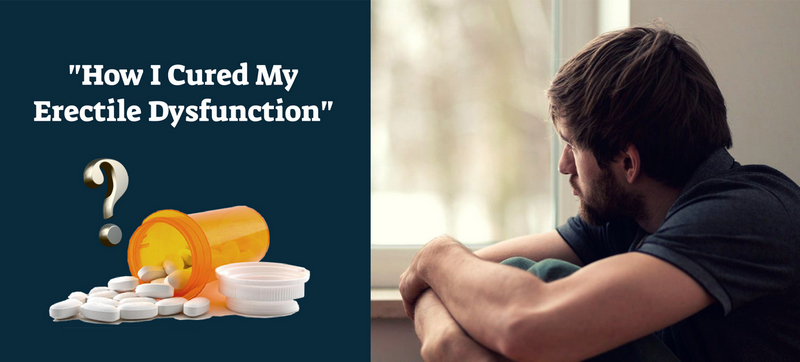How I Cured MyErectile Dysfunction1